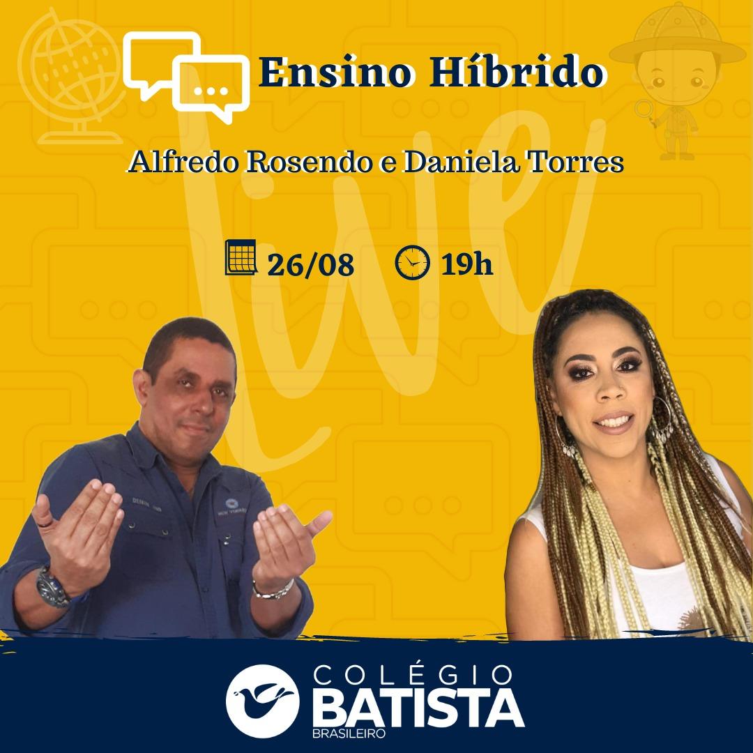 Ensino Híbrido é tema da Live desta quarta-feira (26/08) no Instagram do Colégio  Batista
